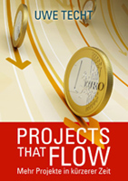 Projects that flow - Uwe Techt