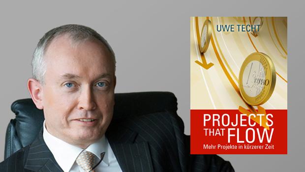 Projects that flow - Uwe Techt